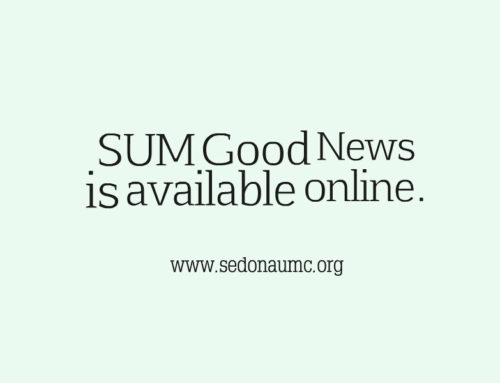 SUM Good News is now available at www.sedonaumc.org