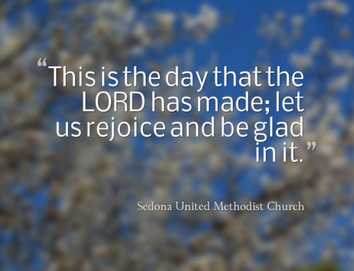"""This is the day that the Lord has made, let us rejoice"""