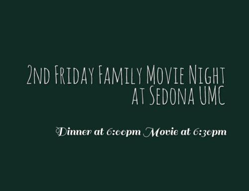 Sedona UMC Movie Night is TONIGHT.  Dinner at 6:00pm, Movie at 6:30pm