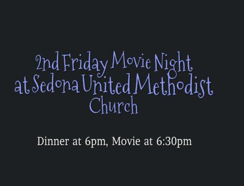 Movie Night at Sedona UMC on June 8th, the FUN starts at 6:00pm