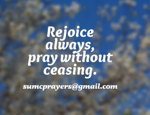 Rejoice always, pray without ceasing.