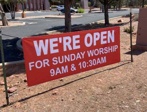 Return to Church Sedona! Sedona UMC Sunday In-Person Worship Resumes 9/13/2020 9am & 10:30am